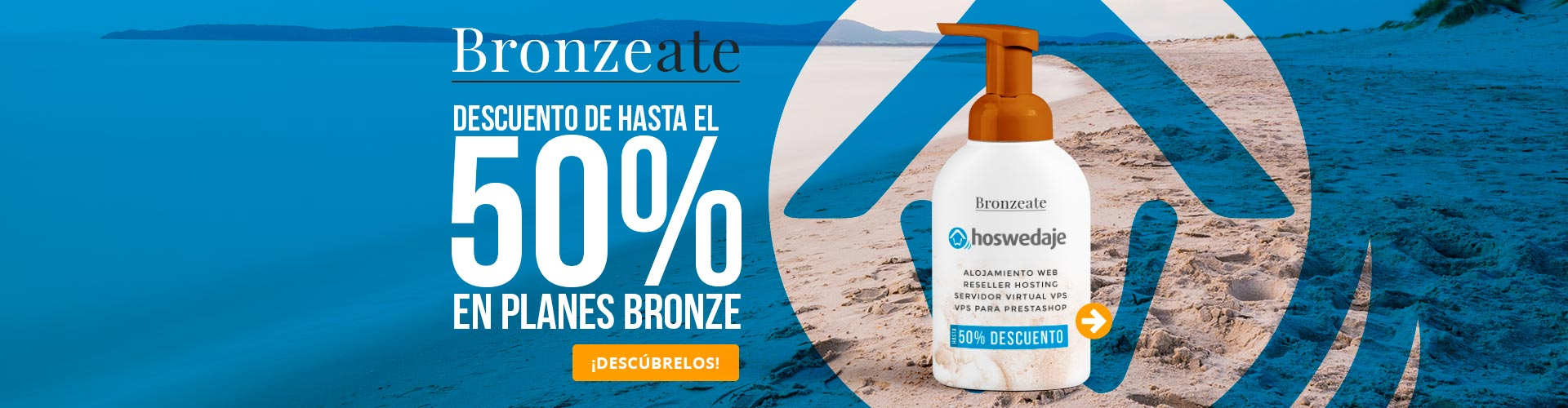 Bronzeate! Hasta 50% de descuento en Planes Bronze