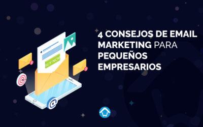 4 consejos de email marketing para pequeños empresarios