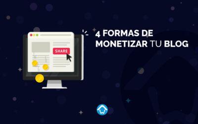 4 Formas de monetizar tu Blog
