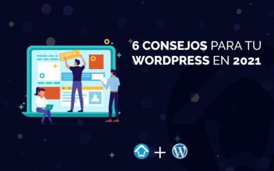 6 consejos para tu WordPress en 2021