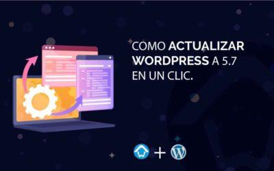 Como actualizar WordPress a 5.7 en un clic
