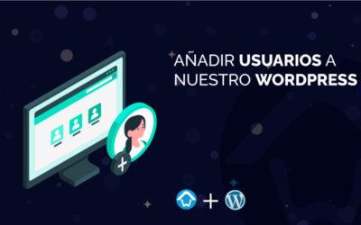 Añadir usuarios a nuestro WordPress