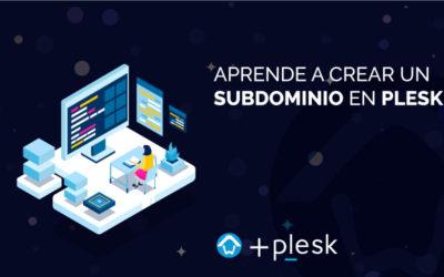 Aprende a crear un subdominio en Plesk