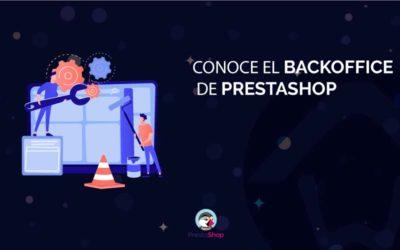 Conoce el Backoffice de PrestaShop