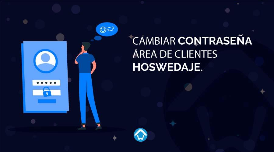 Cambiar contraseña área de clientes Hoswedaje