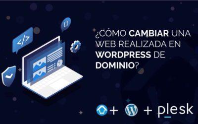 Cómo cambiar una web realizada en WordPress de dominio