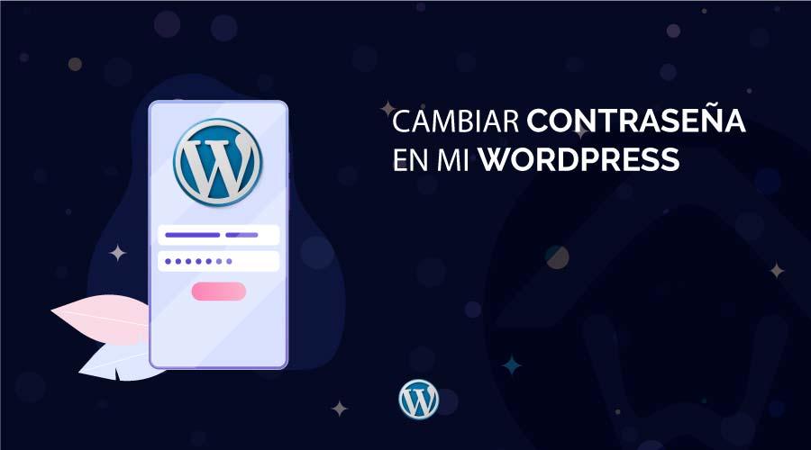 Cambiar contraseña en mi WordPress