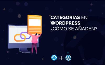 Categorías en WordPress ¿Cómo se añaden?