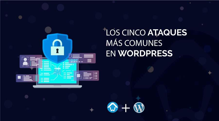 Cinco ataques mas comunes en Wordpress