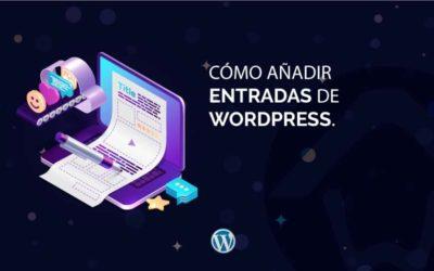 Cómo añadir entradas de WordPress