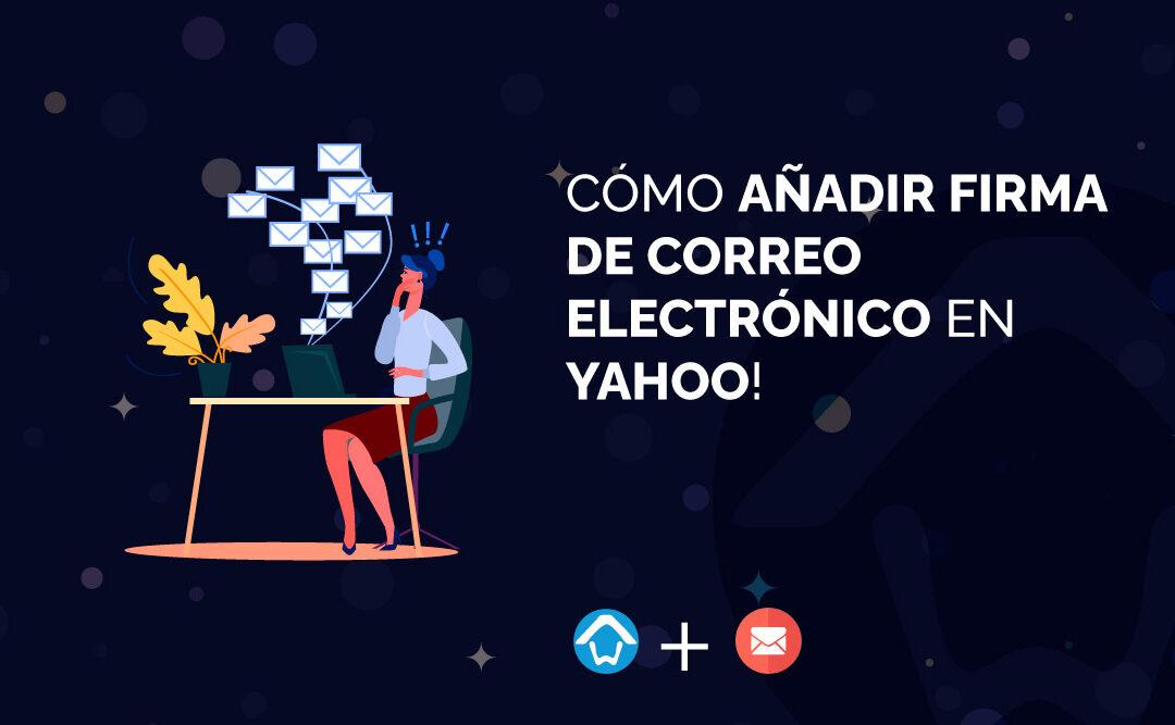 añadir firma de correo electrónico en Yahoo