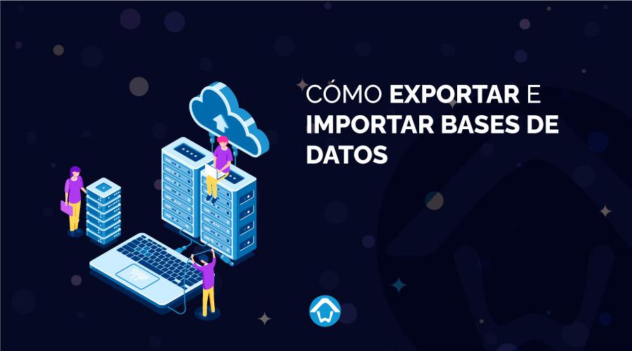 exportar e importar base de datos