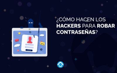 ¿Cómo hacen los hackers para robar contraseñas?