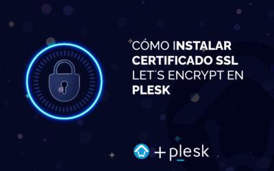 Cómo instalar certificado SSL Let´s Encrypt en Plesk