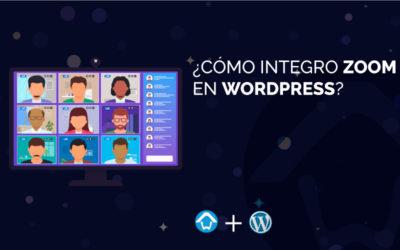 ¿Cómo integro Zoom en WordPress?