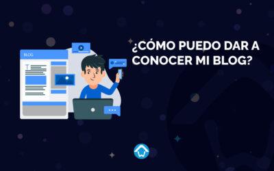 ¿Cómo puedo dar a conocer mi blog?