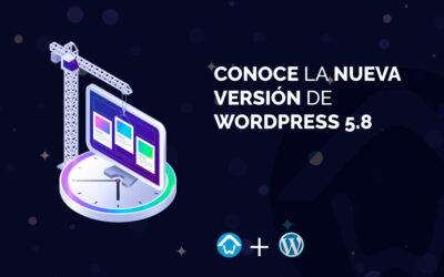 Conoce la nueva versión de WordPress 5.8