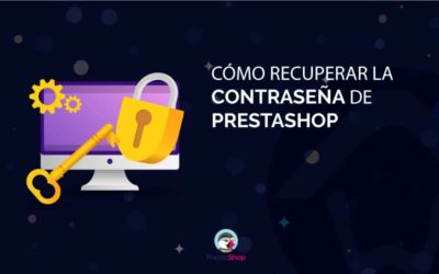 Cómo cambiar la contraseña de PrestaShop
