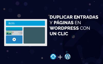 Duplicar entradas y páginas en WordPress con un clic
