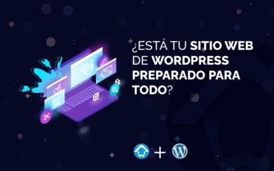 ¿Está tu sitio web de WordPress preparado para todo?