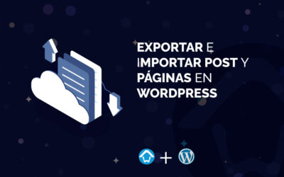 Exportar e Importar Post y Páginas en WordPress