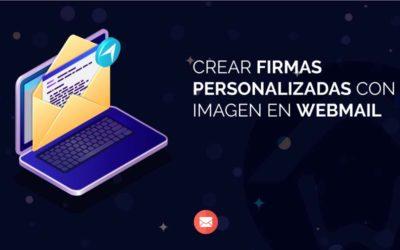 Crear firmas personalizadas con imagen en Webmail