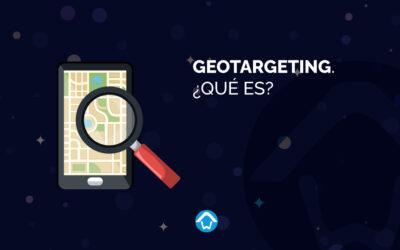 Geotargeting. ¿Qué es?