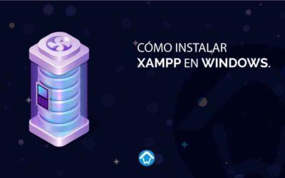 Cómo instalar Xampp en Windows