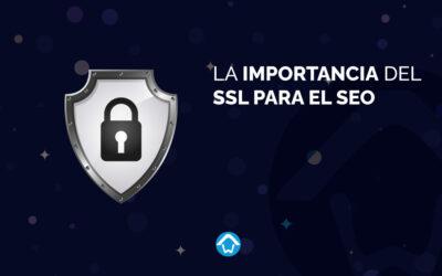 La importancia del SSL para el SEO