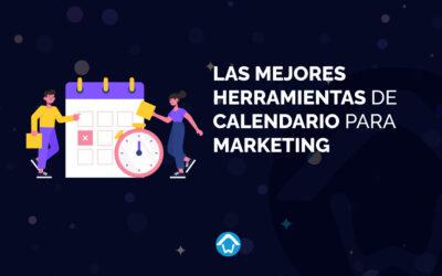 Las mejores herramientas de calendario para marketing