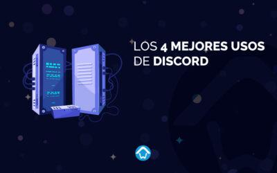 Los 4 mejores usos de Discord