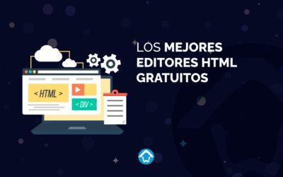 Los mejores editores HTML gratuitos