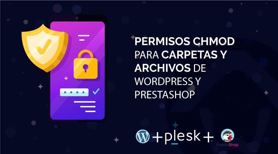 Permisos chmod para carpetas y archivos de WordPress y Prestashop