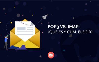 POP3 vs. IMAP: Qué es y cuál elegir.