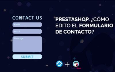 PrestaShop. ¿Cómo edito el formulario de contacto?