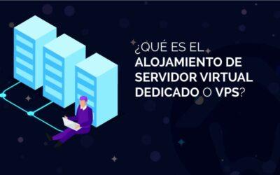 ¿Qué es el alojamiento de servidor virtual dedicado o VPS?