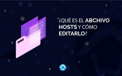 Qué es el archivo Hosts y como editarlo