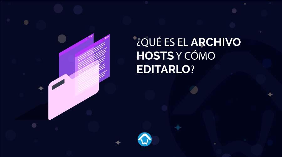 Qué es el archivo Hosts y cómo editarlo