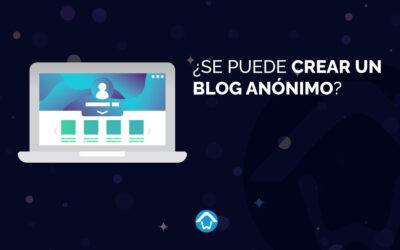 ¿Se puede crear un blog anónimo?