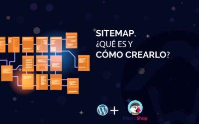 Sitemap, que es y cómo crearlo