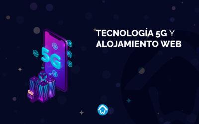 Tecnología 5G y alojamiento web