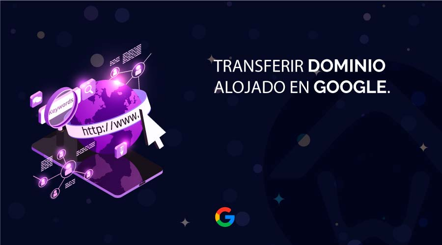 Transferir Dominio Google