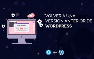 Volver a una versión anterior de WordPress
