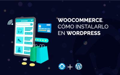 WooCommerce. Cómo instalarlo en WordPress