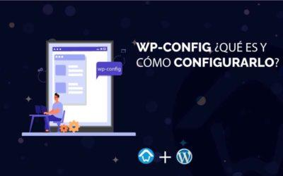 Wp-config. ¿Qué es y cómo configurarlo?